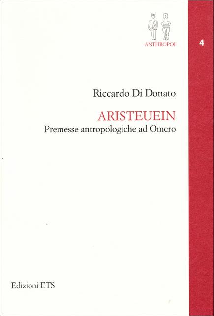 Aristeuein - Premesse antropologiche ad Omero