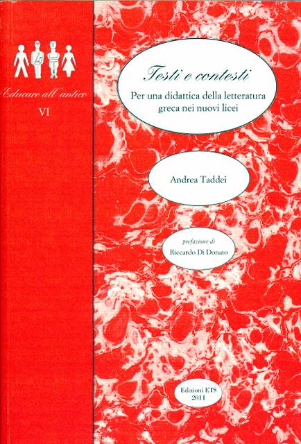 Testi e contesti - Per una didattica della letteratura greca nei nuovi licei