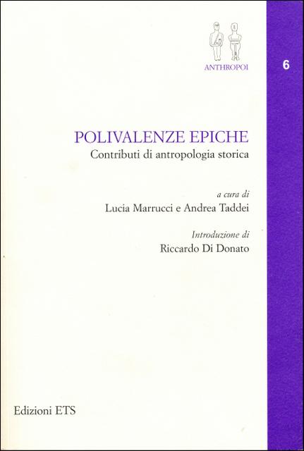 Polivalenze epiche - Contributi di antropologia storica