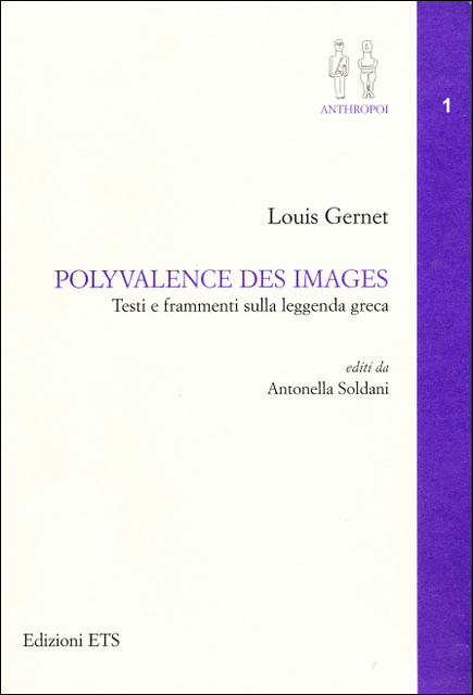 Polyvalence des images - Testi e frammenti sulla leggenda greca