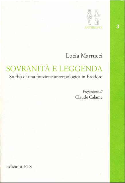 Sovranità e leggenda - Studio di una funzione antropologica in Erodoto
