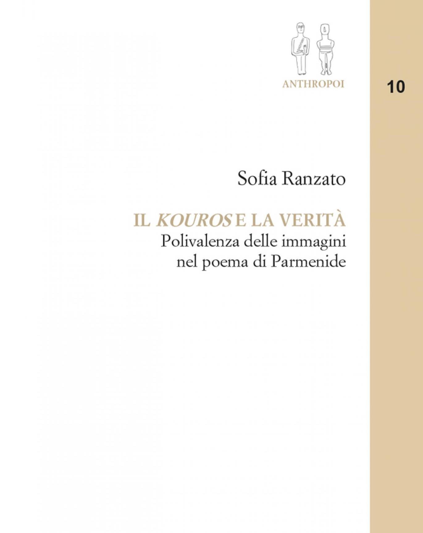 Sofia Ranzato, Il kouros e la verità Polivalenza delle immagini nel poema di Parmenide